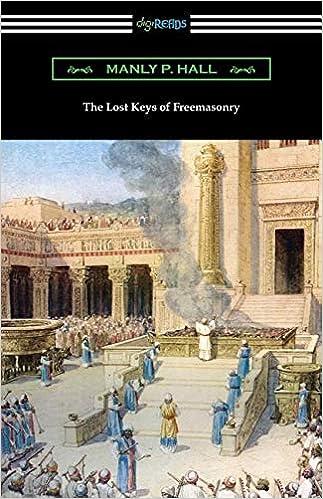 The Lost Keys Of Freemasonry Hall Manly P Blight Reynold E Knapp J Augustus 9781420961935 Books Amazon Ca