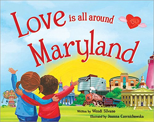 Love Is All Around Maryland by Sourcebooks Jabberwocky