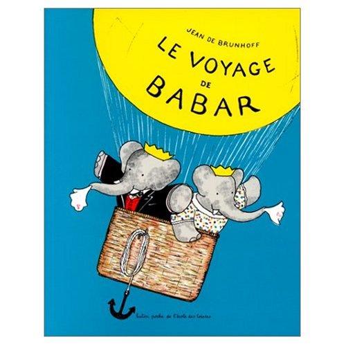 Le Voyage de Babar (French Edition)