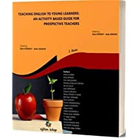 Teaching English to Young Learners: An Activity - Based Guide For Prospective Teachers