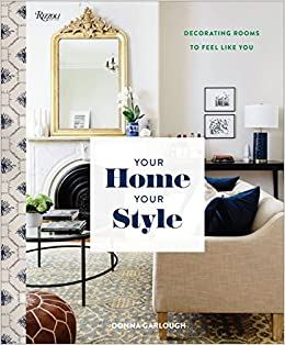 Your Home Style How To Find Look Create Rooms You Love