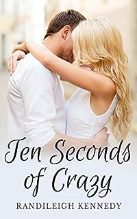 Ten Seconds Of Crazy by Randileigh Kennedy ebook deal