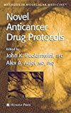 Novel Anticancer Drug Protocols (Methods in Molecular Medicine)