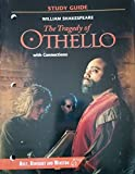 The Tragedy of Othello: Study Guide with Connections