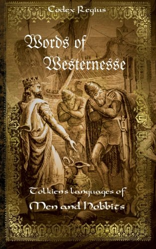 Words of Westernesse: Tolkien's Languages of Men and Hobbits PDF