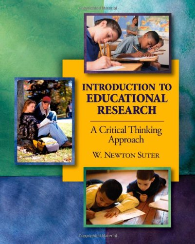 Introduction to Educational Research: A Critical Thinking...