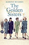 Golden Sisters: The sequel to the bestselling Martha's Girls (Martha's Girls)