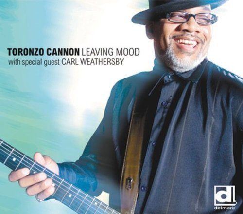 Leaving Mood by Toronzo Cannon & The Cannonball Express (2011-11-15)