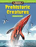 Amazing Animals: Prehistoric Creatures: Numbers to 1,000 (Mathematics Readers)