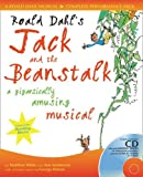 Collins Musicals – Roald Dahl's Jack and the Beanstalk: A gigantically amusing musical