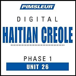 Haitian Creole Phase 1, Unit 26 Audiobook