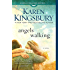Angels Walking: A Novel