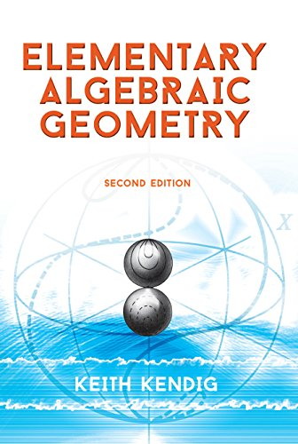 Download Elementary Algebraic Geometry: Second Edition (Dover Books on Mathematics) Pdf