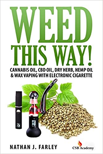 Amazon com: Weed This way!: Cannabis oil, CBD oil, Dry Herb, Hemp