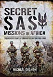 Secret SAS Missions in Africa: C Squadron's