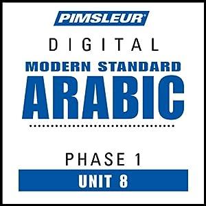 Arabic (Modern Standard) Phase 1, Unit 08 Audiobook