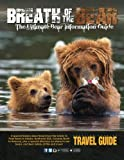 img - for Breath of the Bear: The Ultimate Bear Information Guide book / textbook / text book