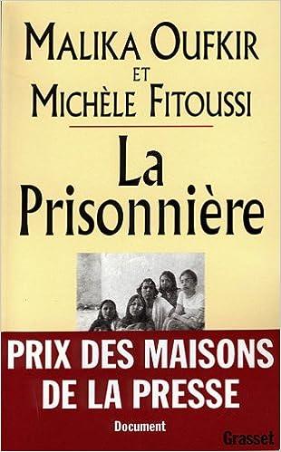 gratuitement la prisonniere de malika oufkir