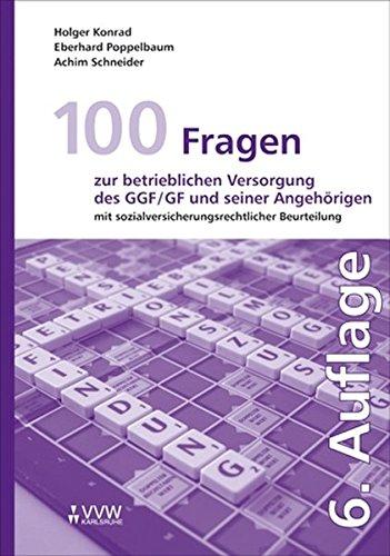100-fragen-zur-betrieblichen-versorgung-des-ggf-gf-und-seiner-angehrigen-mit-sozialversicherungsrechtlicher-beurteilung