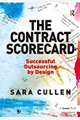 The Contract Scorecard: Successful Outsourcing by Design Hardcover