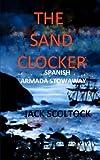 img - for The Sand Clocker (Spanish Armada Stowaway) book / textbook / text book