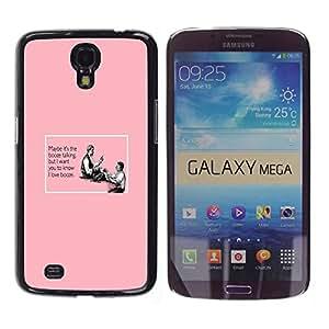Caucho caso de Shell duro de la cubierta de accesorios de protección BY RAYDREAMMM - Samsung Galaxy Mega 6.3 I9200 SGH-i527 - Booze Alcohol Pink Quote Funny Drinking