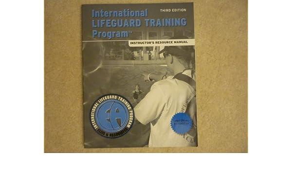 0ea0d8b4832 International Lifeguard Training Program Instructor s Resource Manual 3rd  Edition