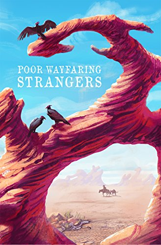Poor Wayfaring Strangers Volume 1