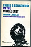 img - for Crisis and Conscience in the Middle East book / textbook / text book