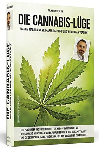 die-cannabis-lge-warum-marihuana-verharmlost-wird-und-wer-daran-verdient
