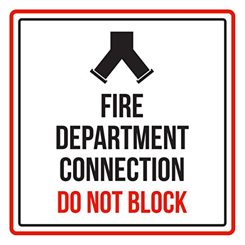 Fire Department Connection Do Not Block Business Commercial Safety Warning Square Sign - 9x9, Plastic
