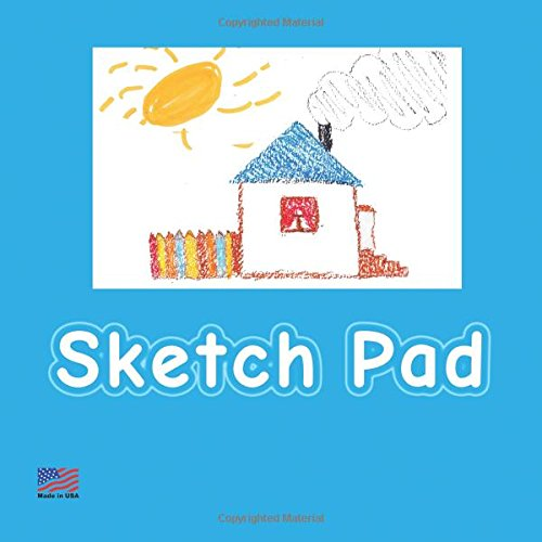 Sketch Pad: Blue - Drawing Sketch Pad, 100 pages, Soft Cover - [Art for kids] ebook