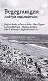 Begegnungen auf Sylt und anderswo: mit Gunter Sachs, Brigitte Bardot, Horst Tappert u.a. (German Edition)