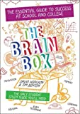The Brain Box: The Essential Guide to Success at School and College