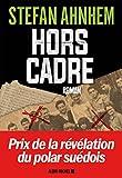 """Afficher """"Hors cadre"""""""