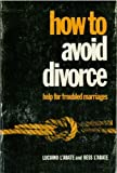 How to Avoid Divorce, Luciano L'Abate and Bess L'Abate, 0804211183