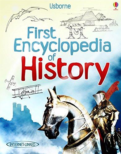 First Encyclopedia of History (Usborne First Encyclopedia)