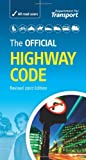The Official Highway Code. by Great Britain: Department for Transport Driving Standards Agency (2007-09-28) Paperback