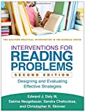 img - for Interventions for Reading Problems, Second Edition: Designing and Evaluating Effective Strategies (The Guilford Practical Intervention in the Schools Series) book / textbook / text book