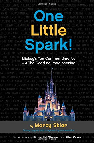one-little-spark-mickeys-ten-commandments-and-the-road-to-imagineering-2