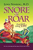 Snore or Roar, Lewis Newberg, 1436329906