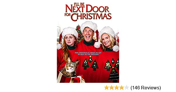Ill Be Next Door For Christmas 2021 Watch I Ll Be Next Door For Christmas Prime Video