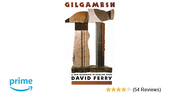 Gilgamesh a new rendering in english verse david ferry gilgamesh a new rendering in english verse david ferry 9780374523831 amazon books fandeluxe Choice Image