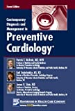 Contemporary Diagnosis and Mangement in Preventive Cardiology, McBride, Patrick E., 1935103172