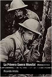 La Primera Guerra Mundial: De Lieja a Versalles El Libro