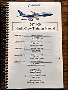 747-400 flight crew training manual: boeing commercial airplane.