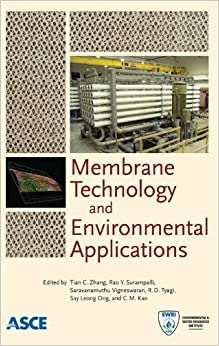 Membrane Technology and Environmental Applications by Tian C. Zhang (2012-06-29)