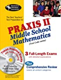 The Best Teachers' Test Preparation for the Praxis II Middle Shcool Mathematics Test, Mel Friedman, 0738603635