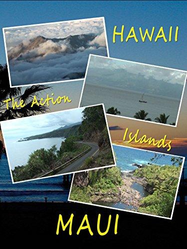 Hawaii The Action Islands - Maui