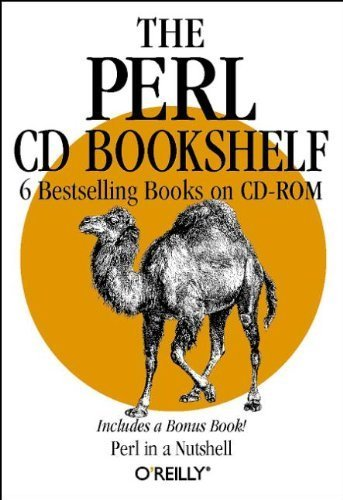 The Perl CD Bookshelf: Perl in a Nutshell/Programming Perl, 2nd Edition/Perl Cookbook/Advanced Perl Programming/Learning Perl, 2nd Edition/Learning Perl on WIN32 Systems 1st edition by O'Reilly Media, Inc. (1999) Paperback by O'Reilly Media